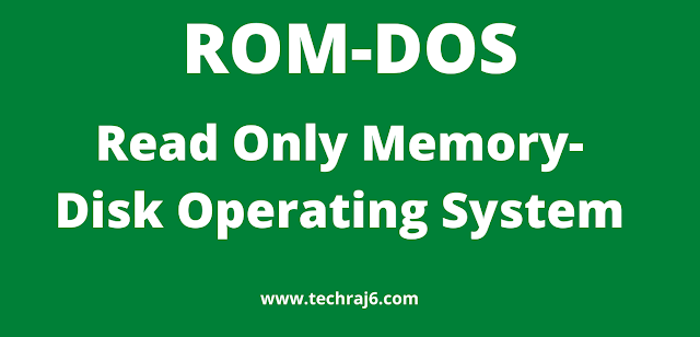 ROM- DOS full form, What is the full form of ROM-DOS