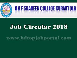 BAF Shaheen College Kurmitola Job Circular 2018