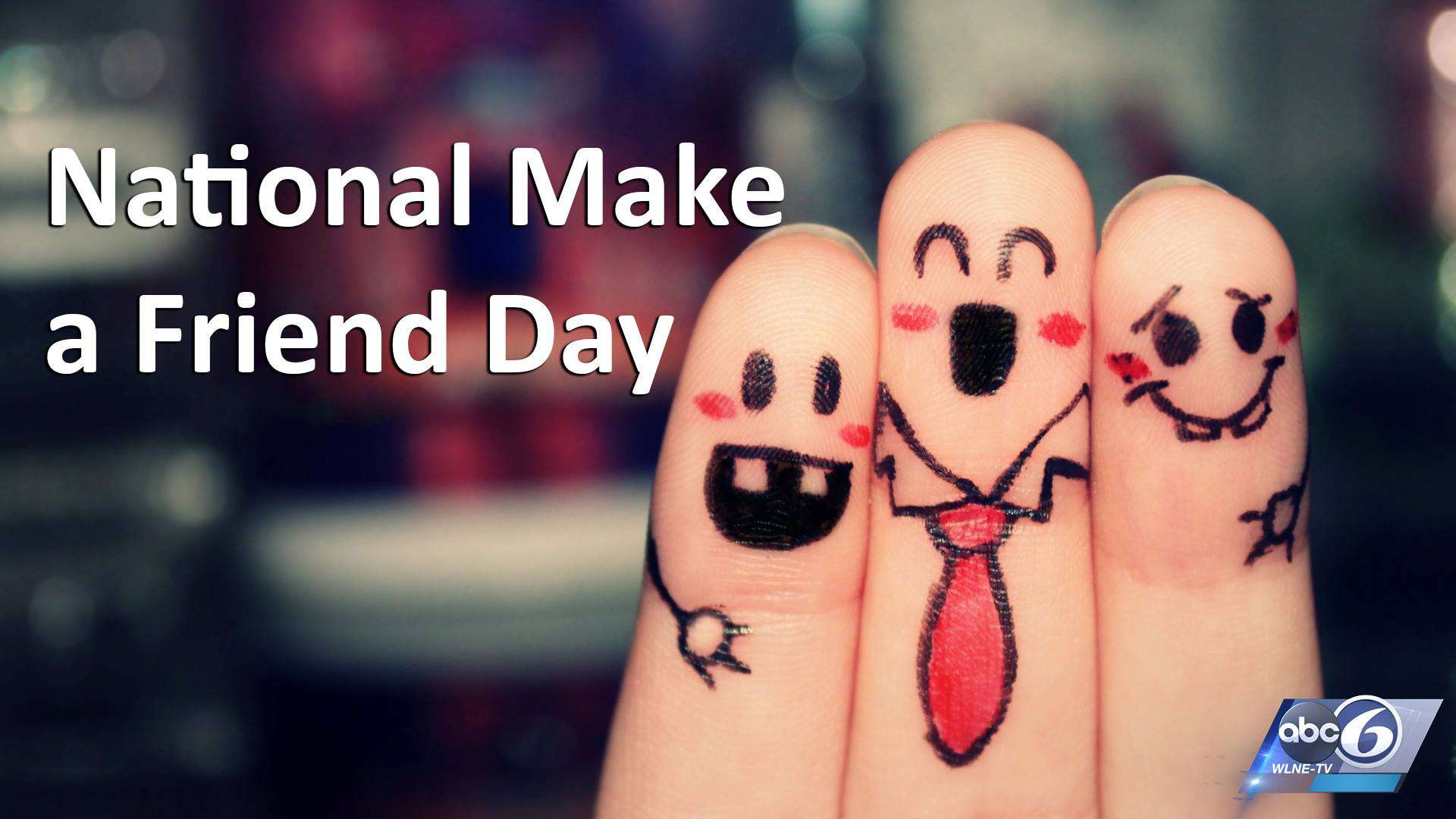 National Make a Friend Day Wishes Pics