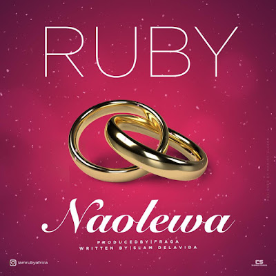 Audio | Ruby - Naolewa (Official Mp3)