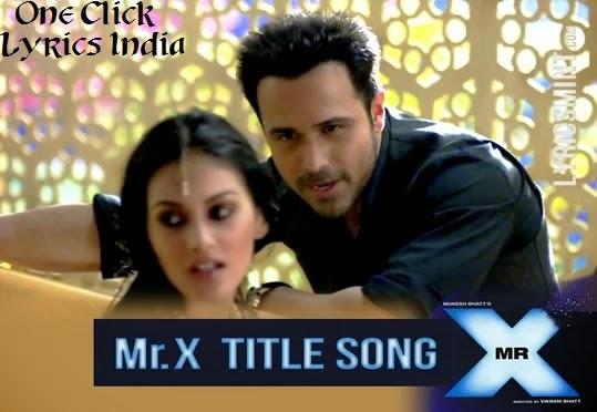 Mr. X Title Song Lyrics