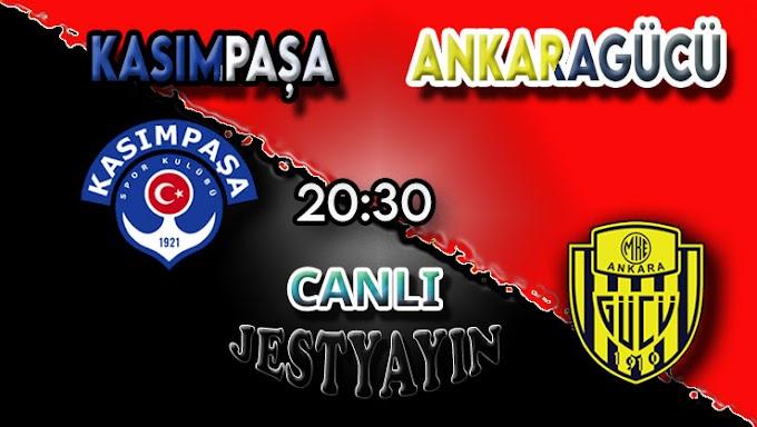 Kasımpaşa – Ankaragücü canlı maç izle