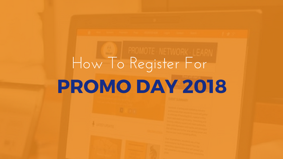 How To Register For #PromoDay2018