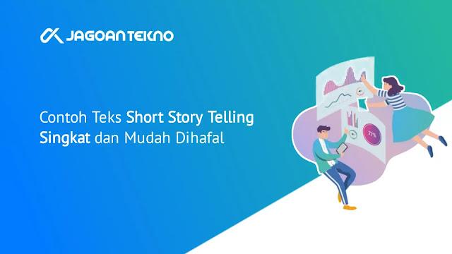 Contoh Teks Story Telling Singkat dan Mudah Dihafal