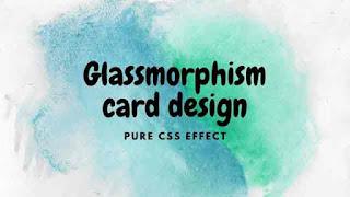 Credit Card Design with Glassmorphism Effect