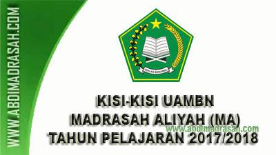 Kisi-Kisi UAMBN Tahun Pelajaran 2017/2018 Jenjang Madrasah Aliyah (MA)