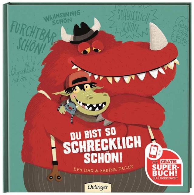 Du bist so schrecklich schön Eva Dax Sabine Dully Oetinger Monster Kinderbuch Kinderbücher