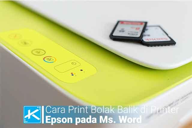 Bagaimana cara print bolak balik atau dupleks di printer Epson I3110, I360, I120, I220 pada Microsoft Word dengan format docx / pdf?