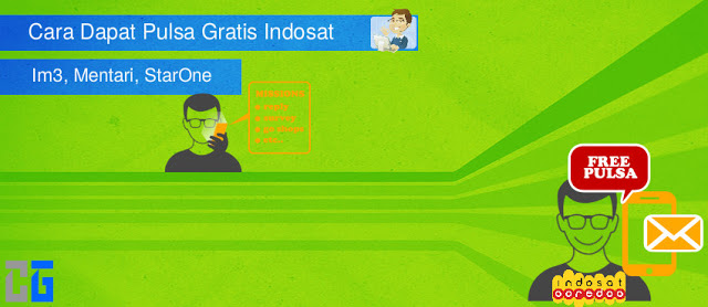Cara Dapat Pulsa Gratis Indosat Ooredoo Terbaru Agustus 2018