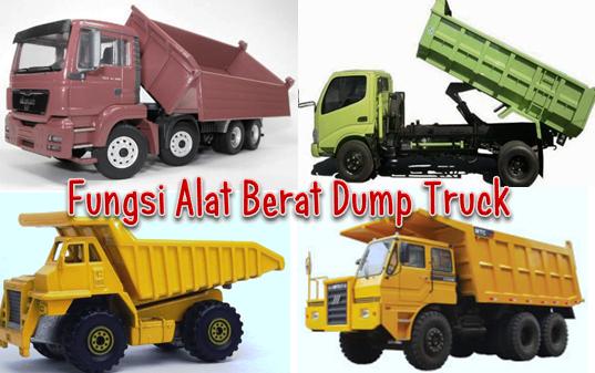 Fungsi Alat Berat Dump Truck