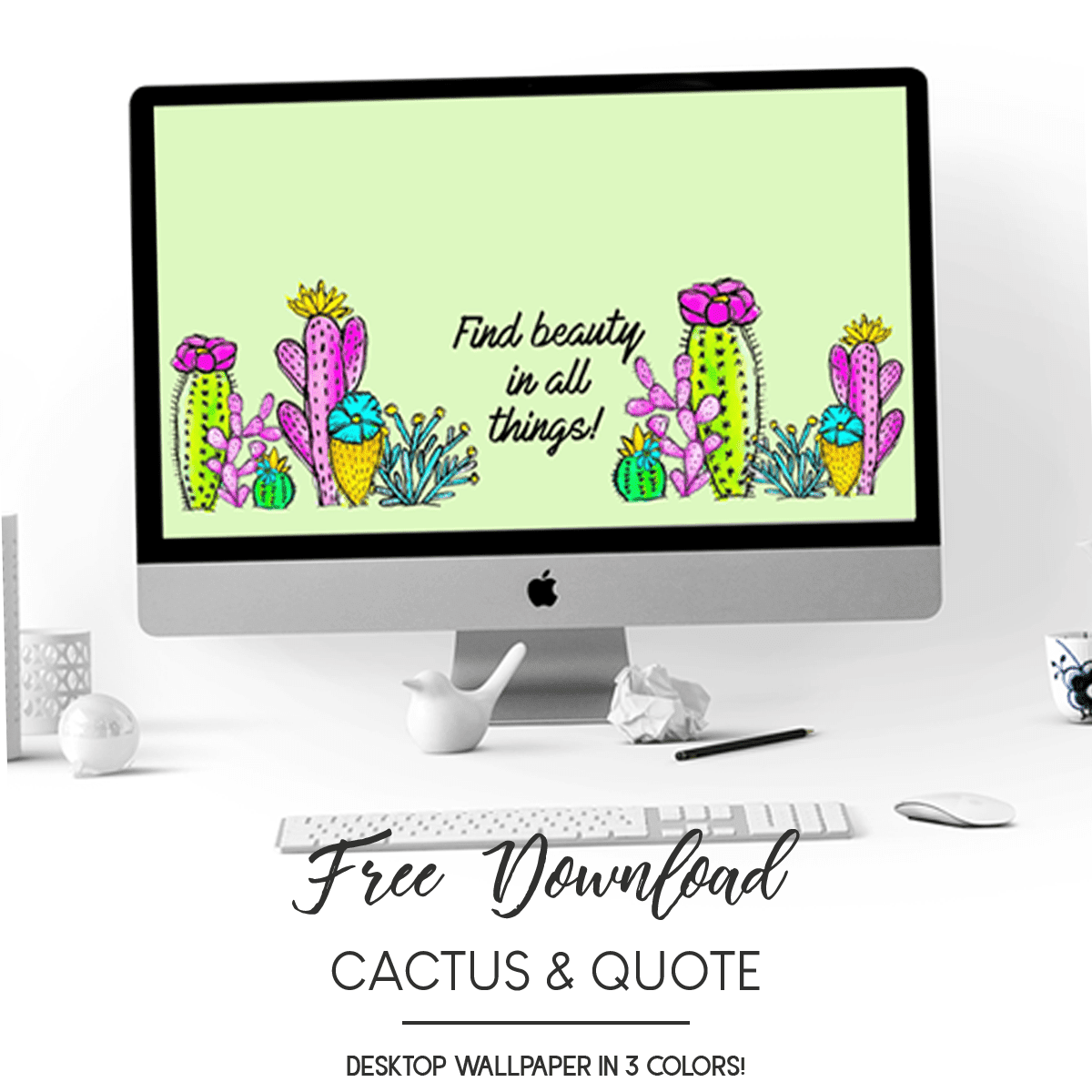 mock up image of cactus and quotes desktop wallpaper on a computer