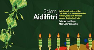 Ucapan Hari Raya, Selamat Hari Raya, Selamat Hari Raya Aidilfitri, Maaf Zahir Batin, Raya 2019,