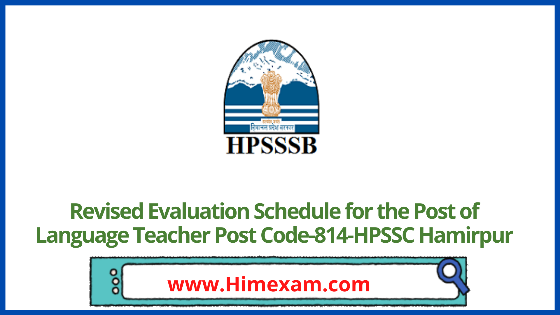 Revised Evaluation Schedule for the Post of Language Teacher Post Code-814-HPSSC Hamirpur