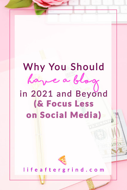 Why You Should Have a Blog in 2021 and Beyond? (And Focus Less on Social Media)