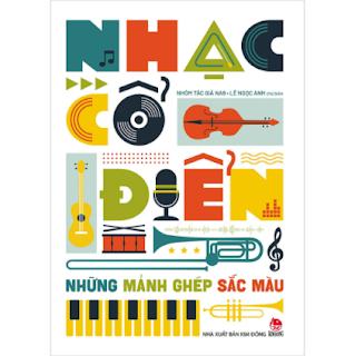 Nhạc Cổ Điển: Những Mảnh Ghép Sắc Màu ebook PDF EPUB AWZ3 PRC MOBI