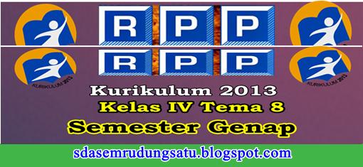 RPP Kelas 4 SD/MI Tema 8 K13 Edisi Revisi Semester 2