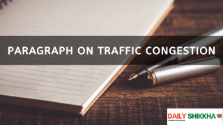 paragraph on Traffic Congestion