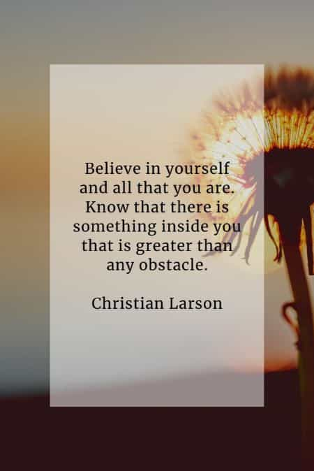 Believe in yourself quotes that'll raise your confidence