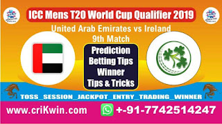 Who will win Today, ICC Mens T20 World Cup Qualifier 2019, 9th T20 Match IRE vs UAE