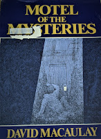 Book cover to David Macaulay's Motel of the Mysteries.