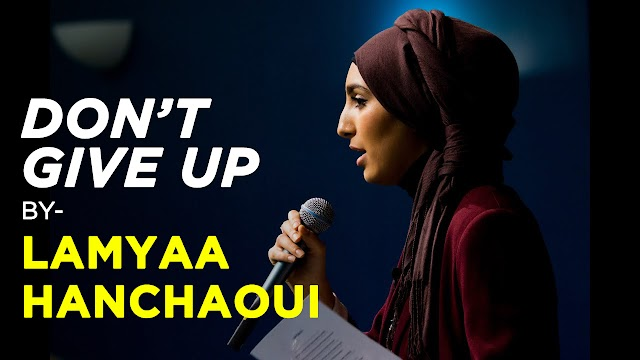 Don't Give up – Lamyaa Hanchaoui