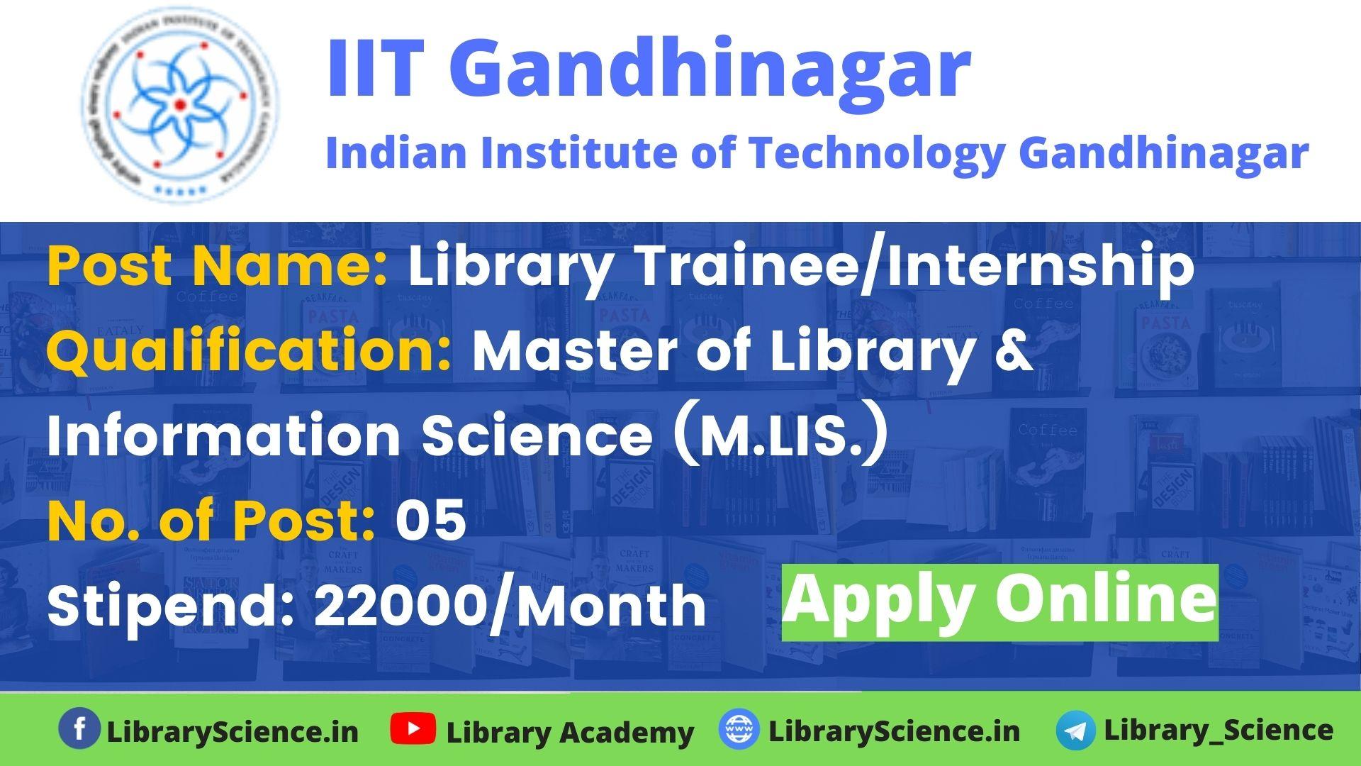 Library Trainee Recruitment 2020 at IIT Gandhinagar