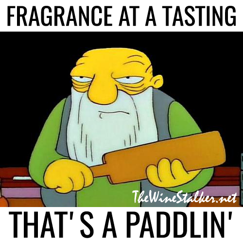 Fragrance at a tasting... that's a paddlin'
