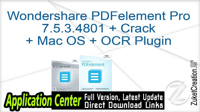 Wondershare PDFelement Professional 7.5.3.4801 + Crack + Mac OS + OCR Plugin