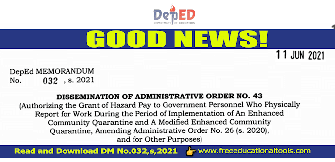 DepEd Memorandum No.032 S. 2021: Authorizing the Grant of Hazard Pay to Government Personnel Who Physically Report for Work During ECQ and MECQ