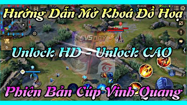 Hướng Dẫn Unlock Đồ Hoạ Map HD + Unlock Cao Cho Máy Yếu Cực Đẹp - Mod Map Unlock HD Liên Quân Mùa 18 • HQT Channel