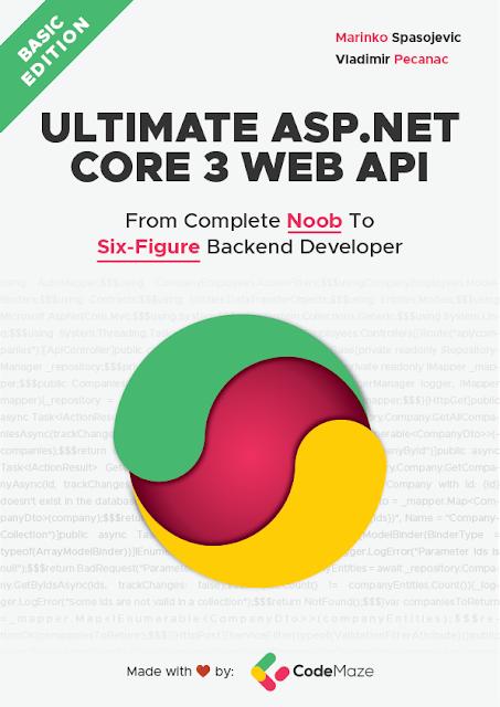 Ultimate ASP.NET Core 3 Web API