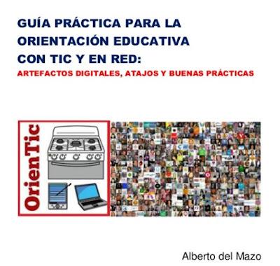 http://www.slideshare.net/albertodelmazo/gua-prctica-para-la-orientacin-educativa-con-tic-y-en-red