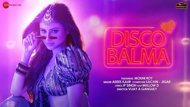 Disco Balma Lyrics – Asees Kaur & Mellow D