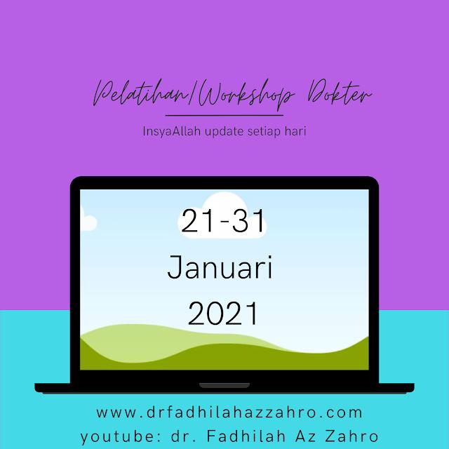 Jadwal Pelatihan/ Workshop Dokter 21-31 Januari 2021