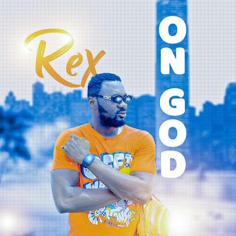 Music: Rex - On God