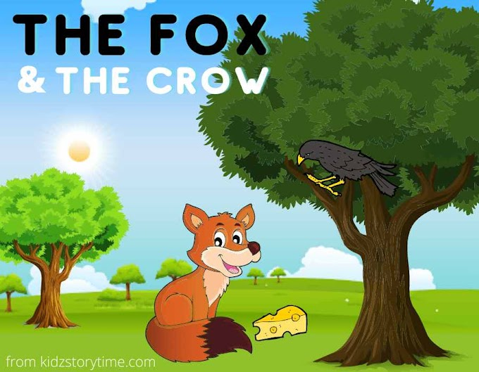 The fox and the crow story - (Read Full Story)