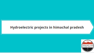 Hydroelectric projects in himachal pradesh