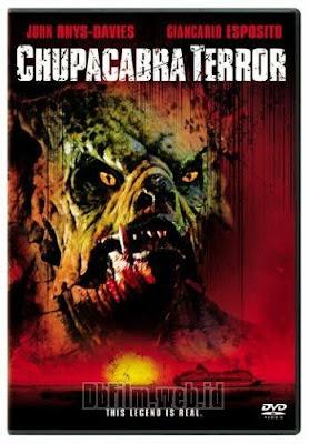 Sinopsis film Chupacabra Terror (2005)