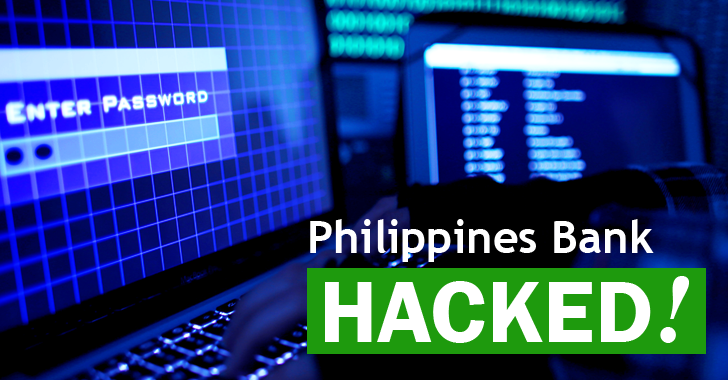 Philippines Bank hit by SWIFT Hacking Group allegedly linked to North Korea