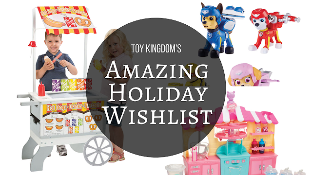 toy-kingdom-amazing-holiday-wishlist
