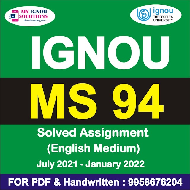 MS 94 Solved Assignment 2021-22