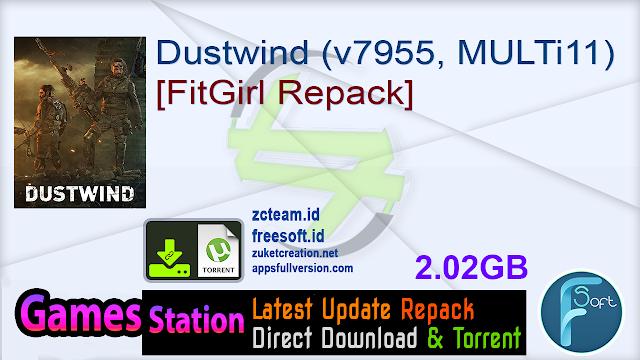 Dustwind (v7955, MULTi11) [FitGirl Repack]