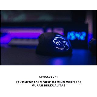 REKOMENDASI MOUSE GAMING WIRELESS MURAH BERKUALITAS