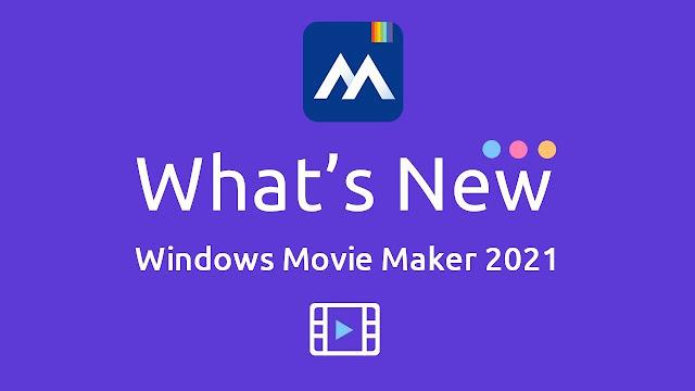 تحميل برنامج Windows Movie Maker 2021 مع التفعيل الاصدار الاخير