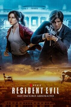 Resident Evil: No Escuro Absoluto 1ª Temporada
