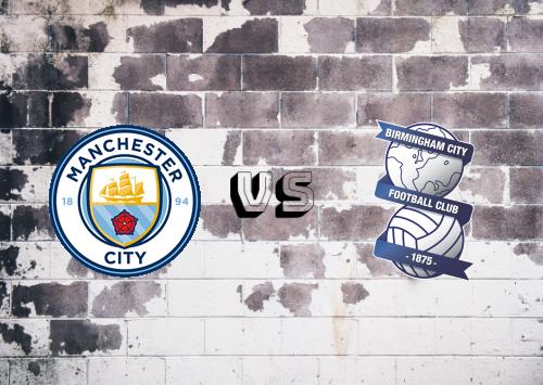 Manchester City vs Birmingham City  Resumen y Partido Completo