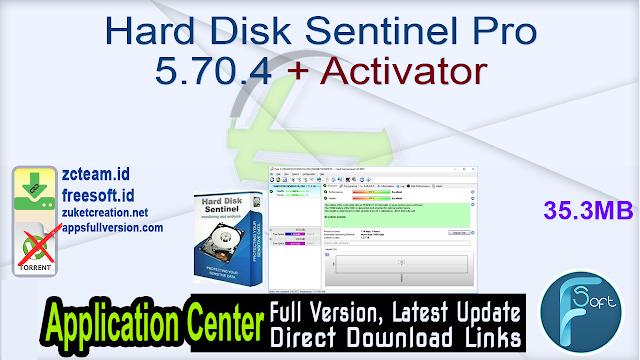 Hard Disk Sentinel Pro 5.70.4 + Activator_ ZcTeam.id