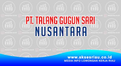 PT. Talang Gugun Sari Nusantara Pekanbaru