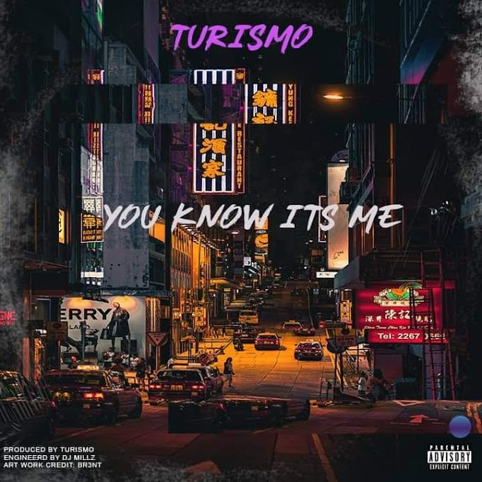 Turismo - You Know It's Me