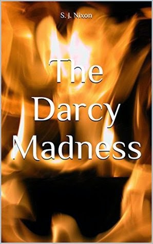 Book cover: The Darcy Madness by S. J. Nixon